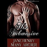 His Submissive (Boston Doms Book 2) (English Edition)