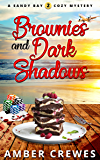Brownies and Dark Shadows (Sandy Bay Cozy Mystery Book 2)