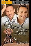 Hazel Takes Over (Lyon Road Vet Book 3)