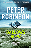 Gallows View (Inspector Banks Series Book 1) (English Edition)