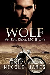WOLF: An Evil Dead MC Story (The Evil Dead MC Series Book 4) Kindle Edition