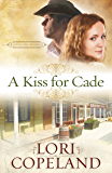 A Kiss for Cade (The Western Sky Series Book 2)
