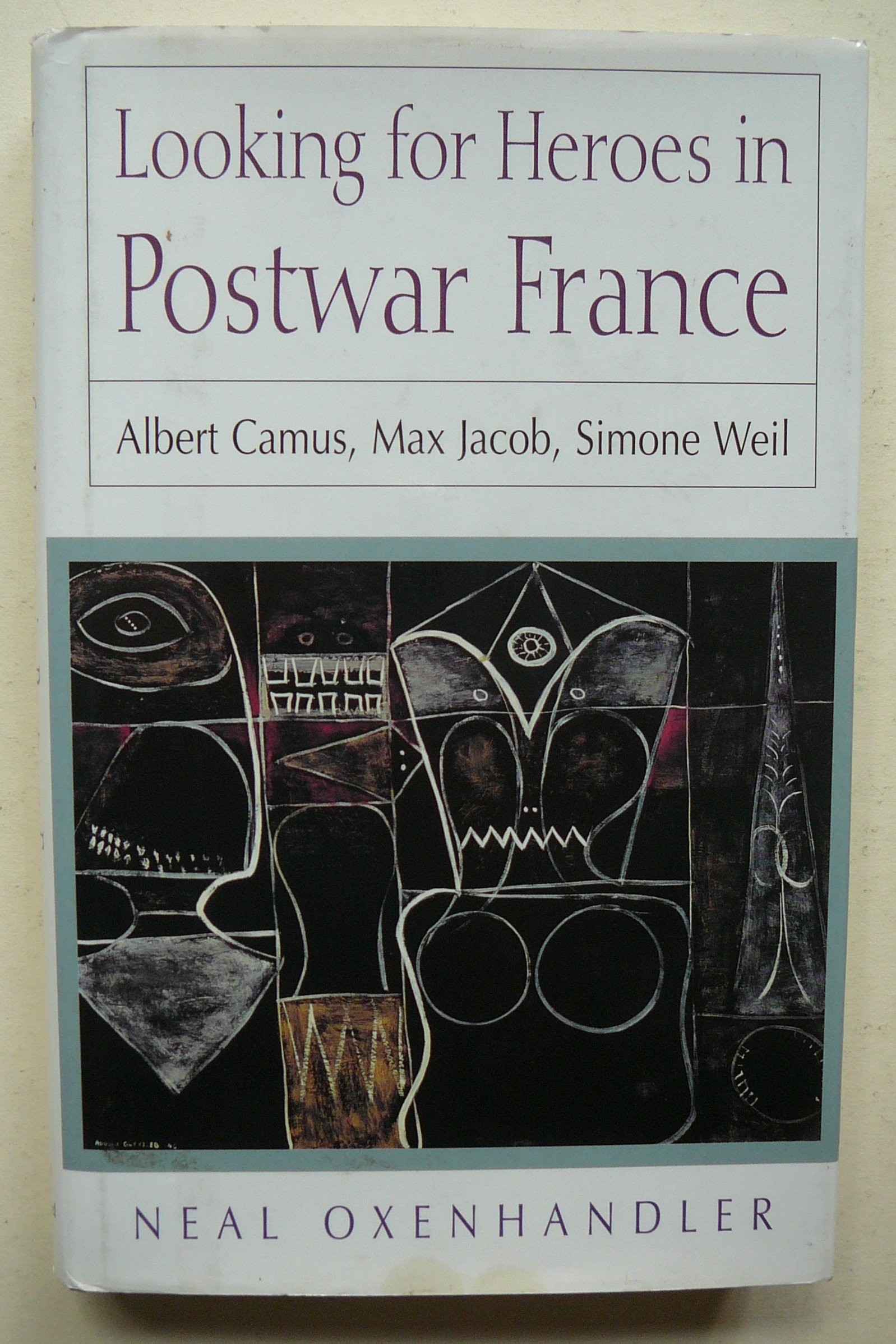 Max Jacob Looking for Heroes in Postwar France Simone Weil Albert Camus