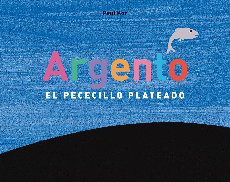 Argento (Spanish Edition) PDF