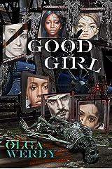 Good Girl Kindle Edition