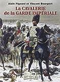La garde impériale à cheval