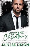 Grown and Sexy for Christmas: Sweet to Steamy Holiday Romances