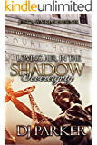 Loving Her In The Shadow: Sovereignty