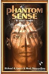 Phantom Sense and Other Stories
