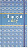 A Thought A Day: Five Year Journal (Diary, Notebook)