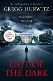 Out of the Dark: The gripping Sunday Times bestselling thriller