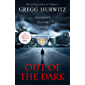 Out of the Dark: 'Read this book. You'll thank me later.' David Baldacci (An Orphan X Thriller Book 4)