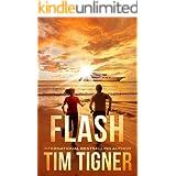 Flash (Tim Tigner Standalone Thrillers)
