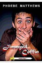 Jimmyed Coffin: Mudflat Magic Book 7 Kindle Edition