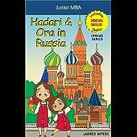 Junior MBA- Hadari & Ora in Russia (Premium Edition- Includes Social Skills Toolkit) (English Edition)