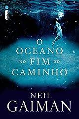 O oceano no fim do caminho eBook Kindle