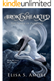 Brokenhearted - The Power of Darkness: (The Touched Paranormal Angel Romance Series, Book 3). (A Gothic Romance Based On A Norwegian Legend.) (English Edition)