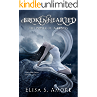 Brokenhearted - The Power of Darkness: Young Adult