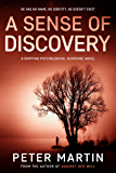 A Sense of Discovery (A Gripping Psychological Suspense Novel)
