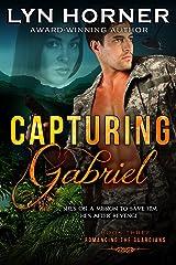 Capturing Gabriel (Romancing the Guardians Book 3) Kindle Edition
