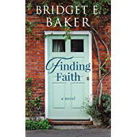 Finding Faith (The Finding Home Book 1) (English Edition)