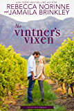 The Vintner's Vixen (River Hill Book 1)