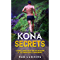 Kona Secrets: Lessons learned from over 50 Kona Qualifications