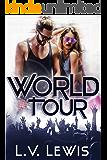 World Tour (Rocking The Pop Star Book 2)