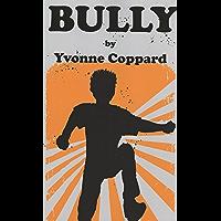 Bully (English Edition)