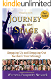 Journey to the Stage  - Volume Five: Stepping Up and Stepping Out to Share Your Message