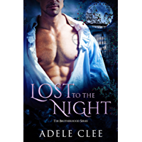 Lost to the Night (The Brotherhood Series, Book 1) (English Edition)