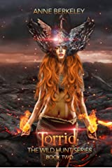 Torrid (The Wild Hunt Series Book 2) Kindle Edition