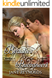 Beauties & Buccaneers: Book 2 of The Swashbuckling Romance Series