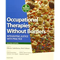 Occupational Therapies Without Borders: integrating justice with practice, 2e (Occupational Therapy Essentials)