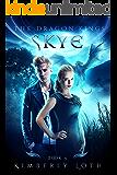 Skye: The Dragon Kings Book 4
