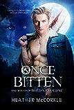 Once Bitten (The Wolves of Hemlock Hollow)