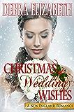 Christmas Wedding Wishes (New England Romances Book 2)