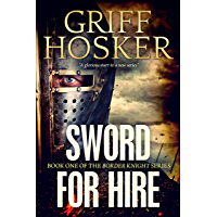 Sword for Hire (Border Knight Book 1) (English Edition)