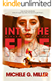 Into The Fire: A From The Wreckage Novel (Wrecked Book 1)
