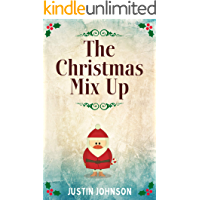 Books for Kids: The Christmas Mix Up: Kids Chapter Book, Kids Fantasy Book, Kids Mystery Book, Kids Funny Book, Kids…