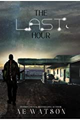 The Last Hour: The Seventh Day Book 2 (The Seventh Day Series) Kindle Edition