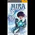 Mira: La Bataille de l'Eau: une histoire young adult mêlant SF et romance