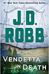 Vendetta in Death: An Eve Dallas Novel Kindle Edition