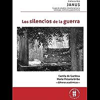 Los silencios de la guerra (Spanish Edition)