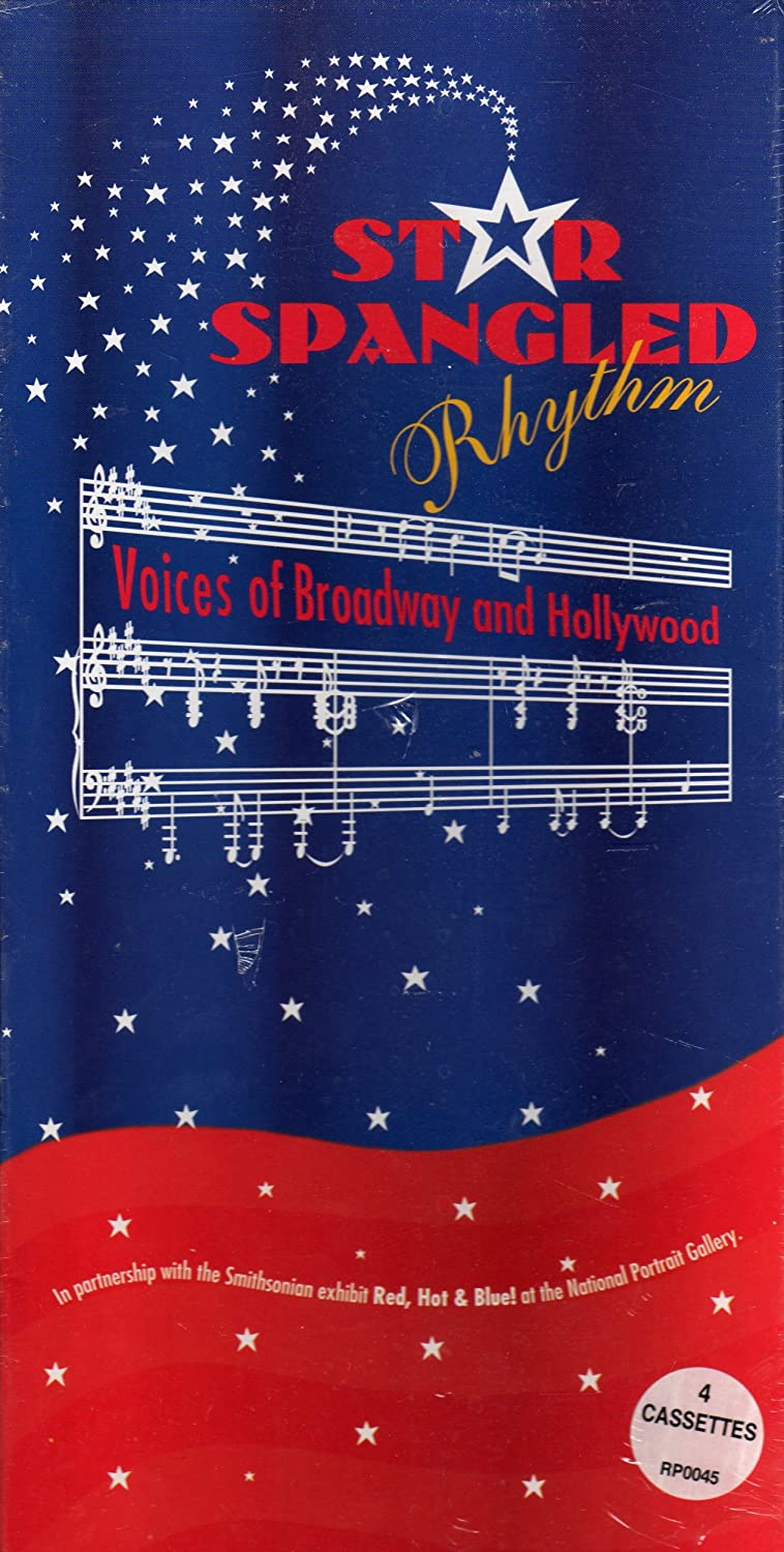 Star Spangled Rhythm: Voices of Broadway and Hollywood