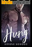 Hung: A Billionaire Bad Boy Romance