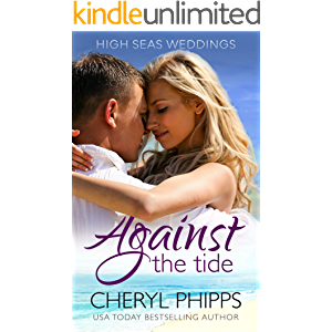 Against the Tide (High Seas Weddings Book 1)