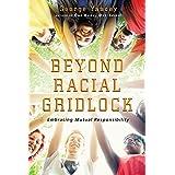 Beyond Racial Gridlock: Embracing Mutual Responsibility