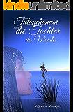 Tutanchamun und die Tochter des Mondes (German Edition)