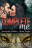 Complete Me (Sawtooth Shifters Book 7)